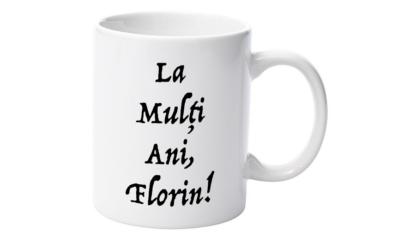 Cană nume Florin