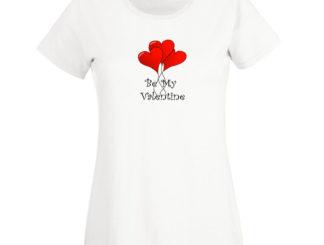 tricou be my valentine femei