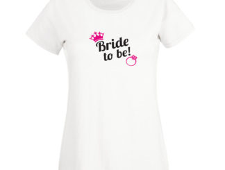 "Tricou ""bride to be"""